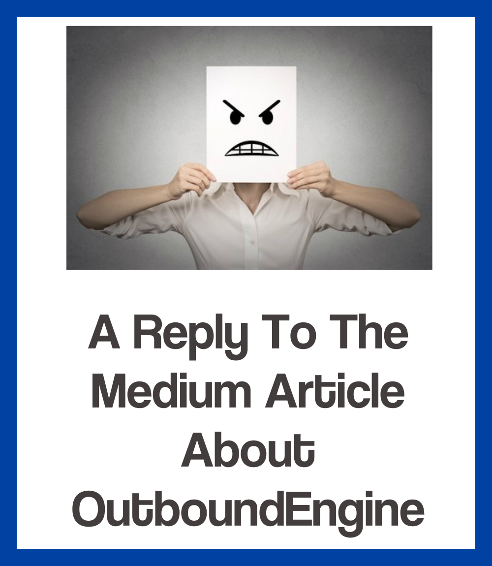 A reply to the medium article about OutboundEngine
