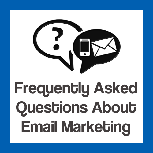Frequently asked questions about email marketing